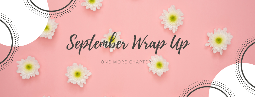 September Wrap Up – One More Chapter Book Blog
